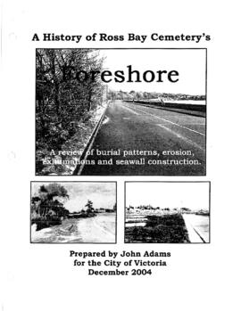 A history of Ross Bay Cemetery's foreshore : a review of burial patterns, erosion, exhumations an...