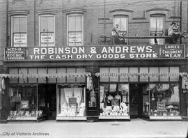 Robinson and Andrews, The Cash Dry Goods Store, 642-644 Yates Street
